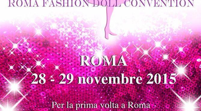 ¡Nueva convención de muñecas en Europa!: ROMA FASHION DOLL CONVENTION