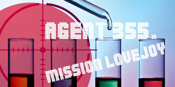 IT presenta… Agent 355 in Mission Love Joy