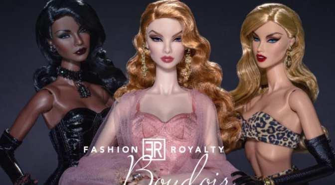 Fashion Royalty colección Boudoir: Kenesia, Natalia y Jordan